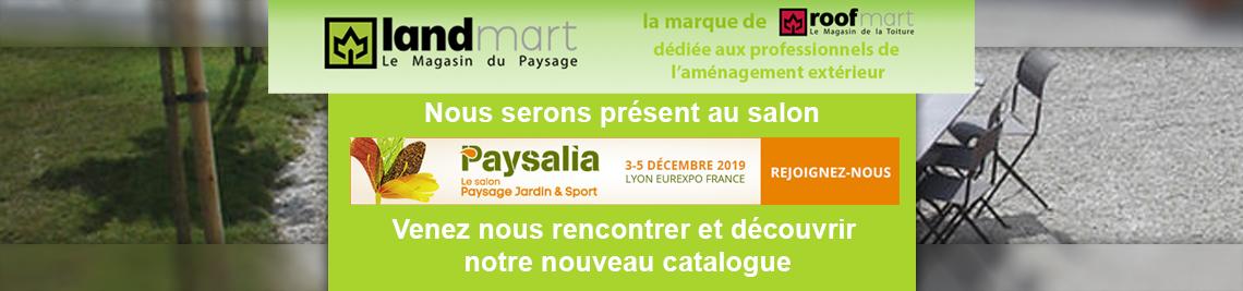 Landmart la marque dédiée paysage de Roofmart sera présente au salon Paysalia 2019