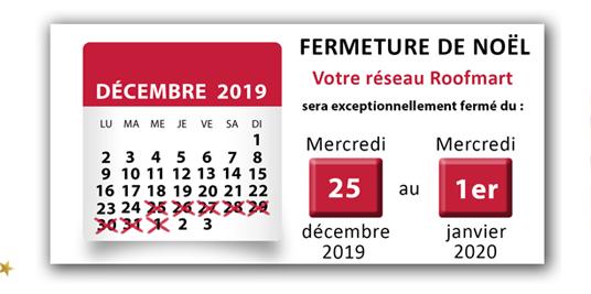 Réseau Roofmart/Landmart – Fermeture de fin d'année