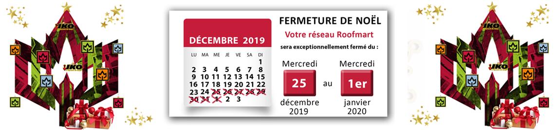 Réseau Roofmart/Landmart - Fermeture de fin d'année