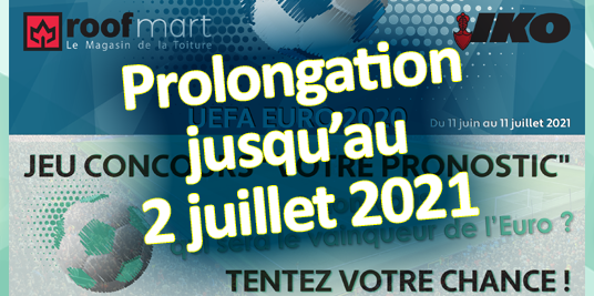 Prolongation Grand jeu Roofmart UEFA EURO 2020